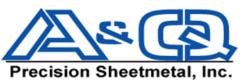 A&Q Precision Sheetmetal, Inc.